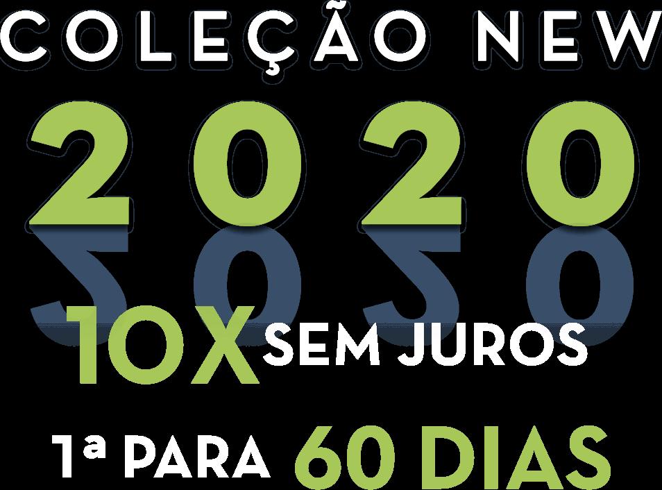 Coleção New 2020